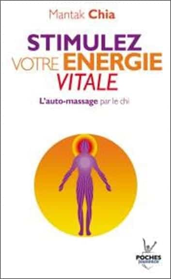 Stimulez votre énergie vitale