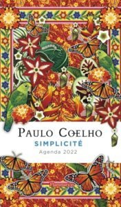 Paulo Coelho : simplicité : agenda 2022