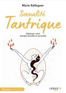 Sexualité tantrique : déployez votre énergie sexuelle et sensuelle